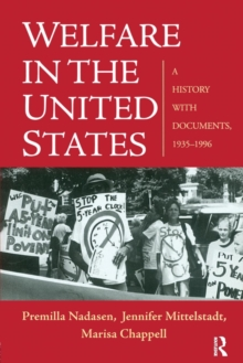 Welfare in the United States : A History with Documents, 1935-1996, Paperback Book