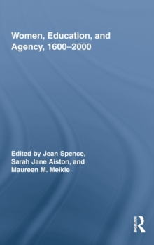 Women, Education, and Agency, 1600-2000, Hardback Book