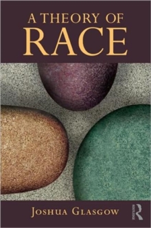A Theory of Race, Paperback / softback Book