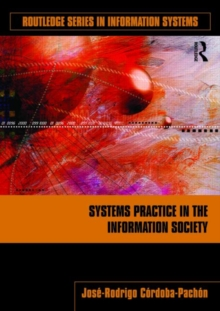 Systems Practice in the Information Society, Paperback / softback Book