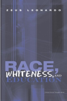 Race, Whiteness, and Education, Paperback Book