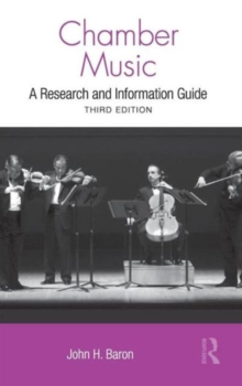 Chamber Music : A Research and Information Guide, Hardback Book
