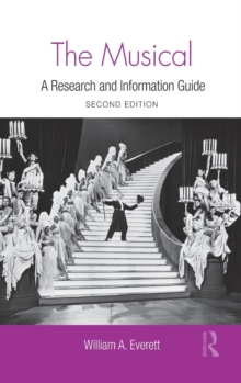 The Musical : A Research and Information Guide, Hardback Book