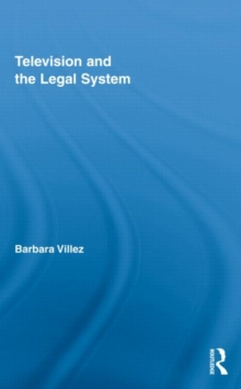 Television and the Legal System, Hardback Book