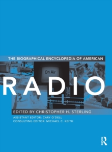 The Biographical Encyclopedia of American Radio, Hardback Book