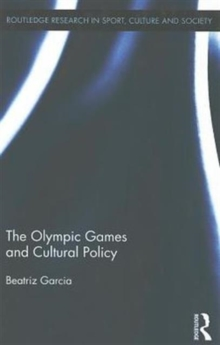 The Olympic Games and Cultural Policy, Hardback Book