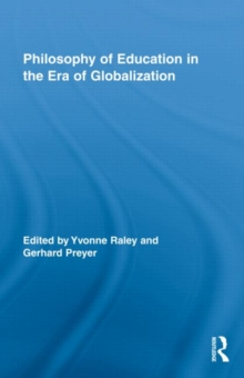 Philosophy of Education in the Era of Globalization, Hardback Book
