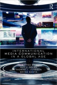 International Media Communication in a Global Age, Paperback / softback Book