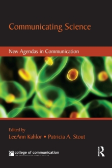 Communicating Science : New Agendas in Communication, Paperback / softback Book
