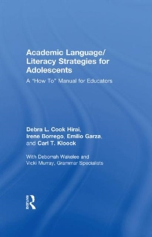 "Academic Language/Literacy Strategies for Adolescents : A ""How-To"" Manual for Educators, Hardback Book"