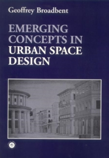 Emerging Concepts in Urban Space Design, Paperback / softback Book