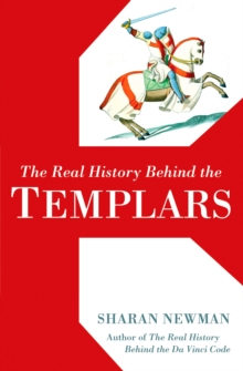The Real History Behind The Templars, Paperback / softback Book