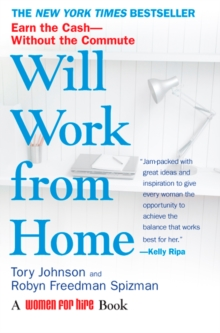 Will Work from Home : Earn the Cash - without the Commute, Paperback / softback Book