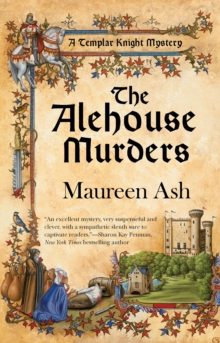 The Alehouse Murders : A Templar Knight Mystery, Paperback Book