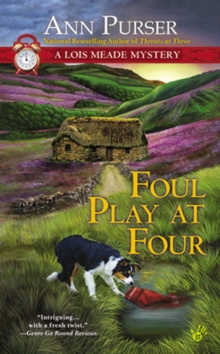 Foul Play At Four : A Lois Meade Mystery, Paperback Book