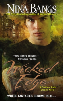 Wicked Edge : A Castle of Dark Dreams Novel, Paperback / softback Book