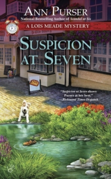 Suspicion At Seven : A Lois Meade Mystery, Paperback Book