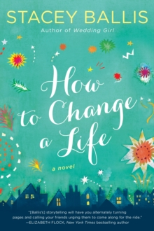 How to Change a Life, Paperback / softback Book