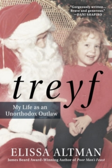 Treyf : My Life as an Unorthodox Outlaw, Hardback Book