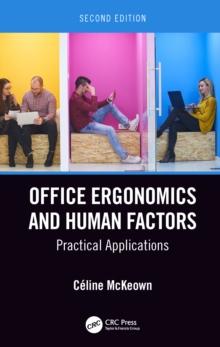 Office Ergonomics And Human Factors Practical Applications Second