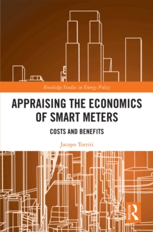 Appraising the Economics of Smart Meters : Costs and Benefits, EPUB eBook