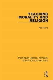Teaching Morality and Religion, PDF eBook