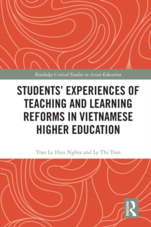 Students' Experiences of Teaching and Learning Reforms in Vietnamese Higher Education, EPUB eBook