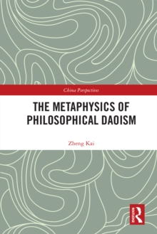 The Metaphysics of Philosophical Daoism, PDF eBook
