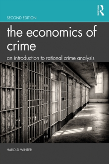 The Economics of Crime : An Introduction to Rational Crime Analysis, EPUB eBook