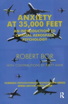 Anxiety at 35,000 Feet : An Introduction to Clinical Aerospace Psychology, EPUB eBook