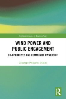 Wind Power and Public Engagement : Co-operatives and Community Ownership, PDF eBook
