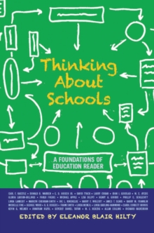 Thinking about Schools : A Foundations of Education Reader, PDF eBook