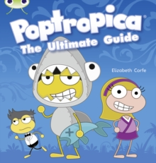 BC NF Lime A/3C Poptropica: The Ultimate Guide, Paperback Book