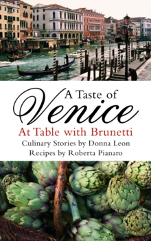 A Taste of Venice : At Table with Brunetti, Paperback Book