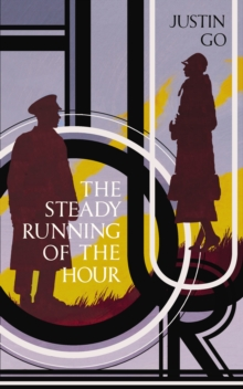 The Steady Running of the Hour, Hardback Book