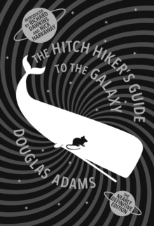 The Hitch Hiker's Guide To The Galaxy, Hardback Book