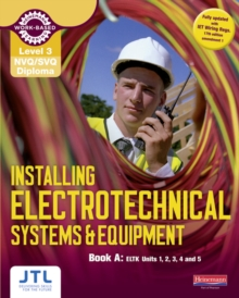 A Level 3 NVQ/SVQ Diploma Installing Electrotechnical Systems and Equipment Candidate Handbook, Paperback Book