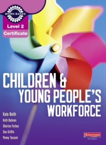 Level 2 Certificate Children and Young People's Workforce Candidate Handbook, Paperback Book