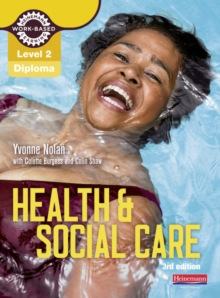 Level 2 Health and Social Care Diploma: Candidate Book 3rd edition, Mixed media product Book