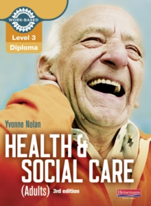 Level 3 Health and Social Care (Adults) Diploma: Candidate Book 3rd edition, Mixed media product Book