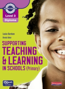 Level 3 Diploma Supporting Teaching and Learning in Schools, Primary, Candidate Handbook, Mixed media product Book