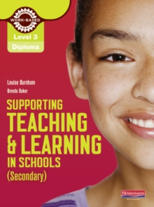 Diploma Supporting Teaching and Learning in Schools, Secondary, Candidate Handbook : The Teaching Assistant's Handbook Level 3, Paperback Book