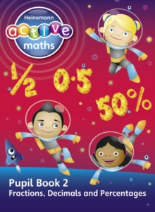 Heinemann Active Maths - Second Level - Exploring Number - Pupil Book 2 - Fractions, Decimals and Percentages, Paperback Book