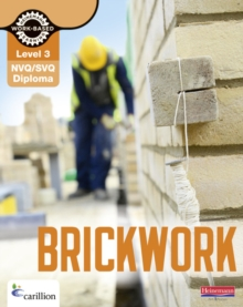 Level 3 NVQ/SVQ Diploma Brickwork Candidate Handbook 3rd Edition, Paperback Book