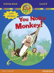 Jamboree Storytime Level B: You Noisy Monkey Activity Book with Stickers, Mixed media product Book