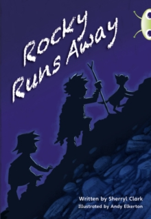 Bug Club Guided Fiction Year Two Lime A Rocky Runs Away, Paperback / softback Book