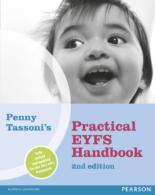 Penny Tassoni's Practical EYFS Handbook, 2nd edition, Paperback Book