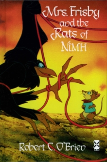 Mrs Frisby and the Rats Of NIMH, Hardback Book