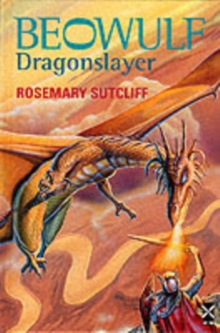 Beowulf: Dragonslayer, Hardback Book