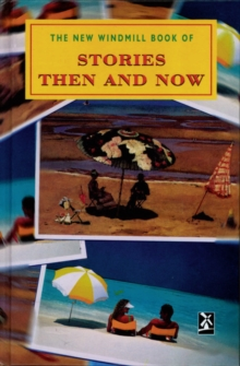 Stories Then and Now, Hardback Book